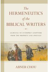Chou Hermeneutics of the Biblical Writers, The