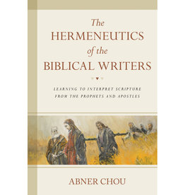Chou Hermeneutics of the Biblical Writers, The