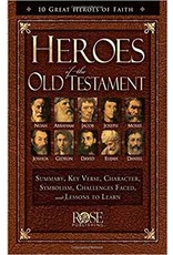 Rose Publishers Heroes of the Old Testament