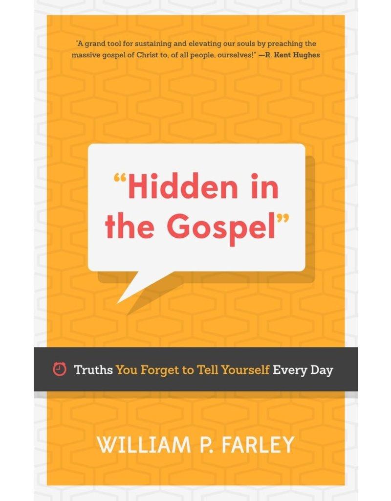Farley Hidden in the Gospel