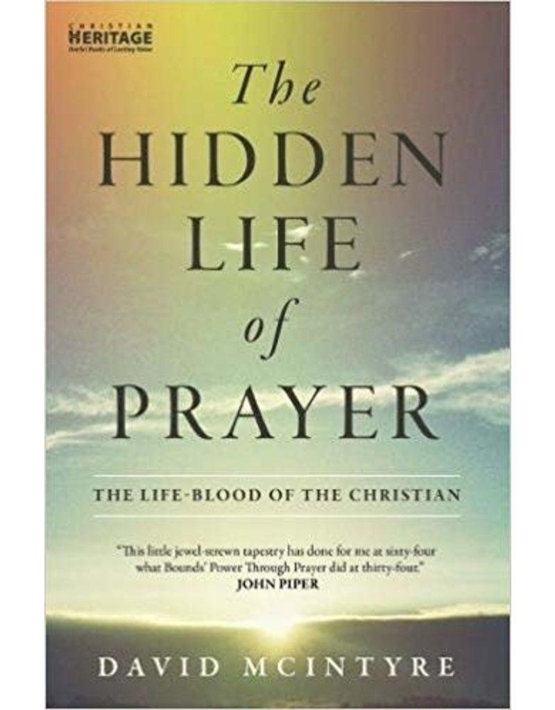 McIntyre Hidden Life of Prayer, The