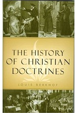 Berkhof History of Christian Doctrines, The