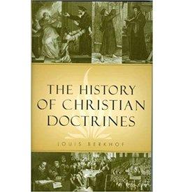Berkhof The History of Christian Doctrines