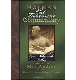 Larson Holman Commentary Ezra, Nehemiah, Esther