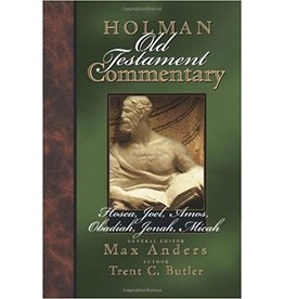 Butler Holman Commentary Hosea, Joel, Amos, Obad, Jon, Micah