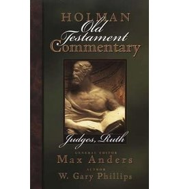 Phillips Holman Old Testament Commentary - Judges, Ruth