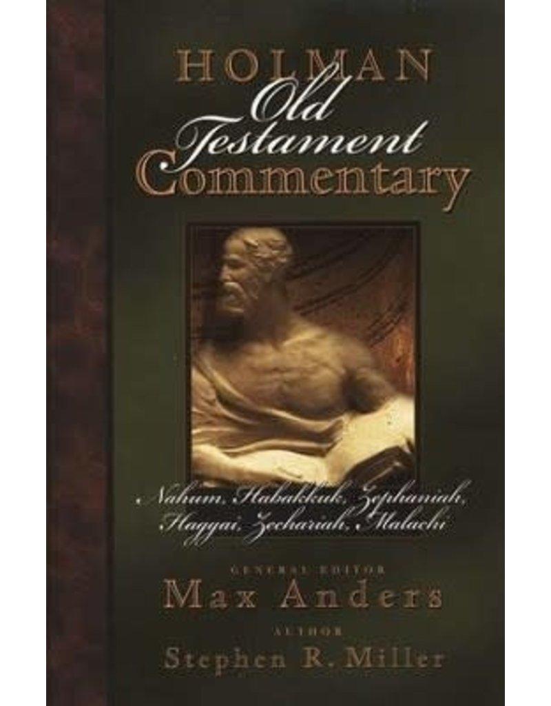Miller Holman Commentary Nah, Hab, Zep, Hag, Zec, Mal