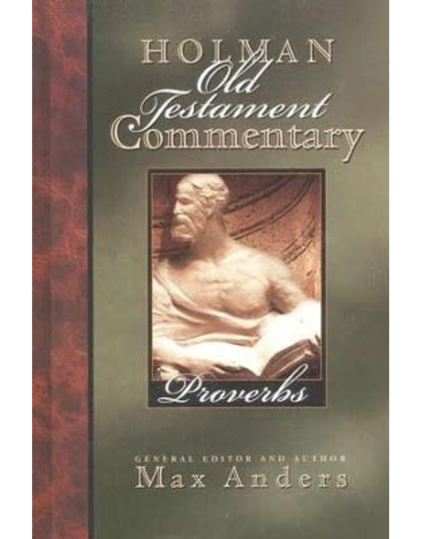 Anders Holman Commentary - Proverbs