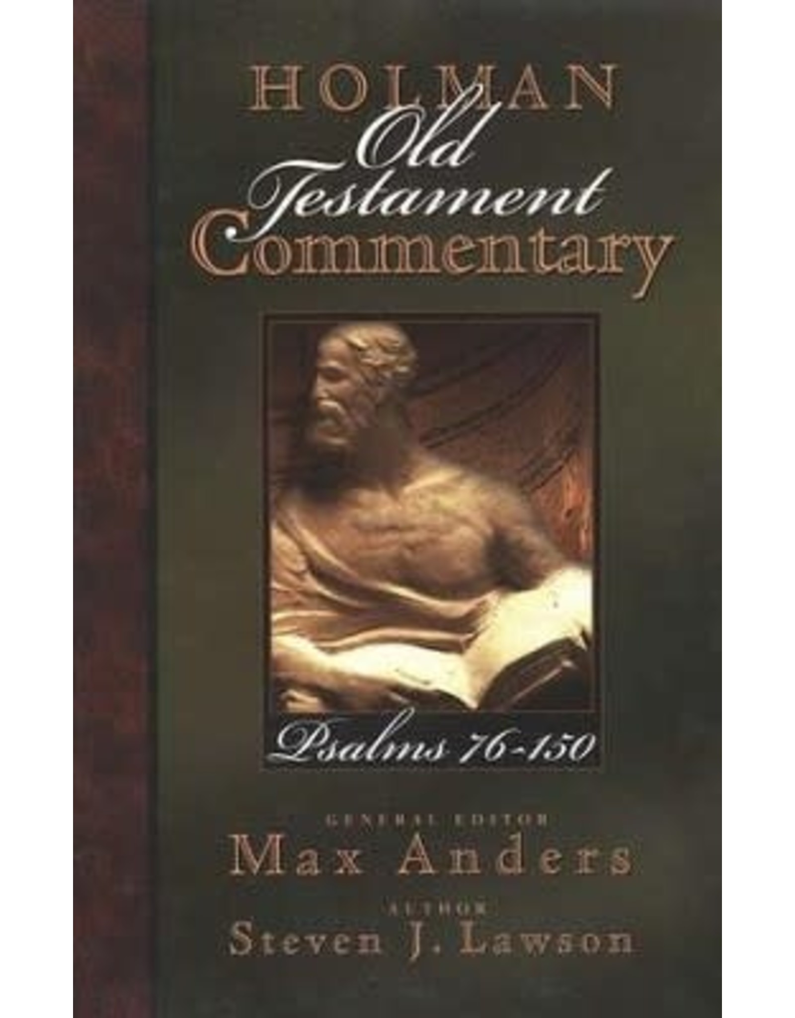 Lawson Holman Old Testament Commentary - Psalms 76-150