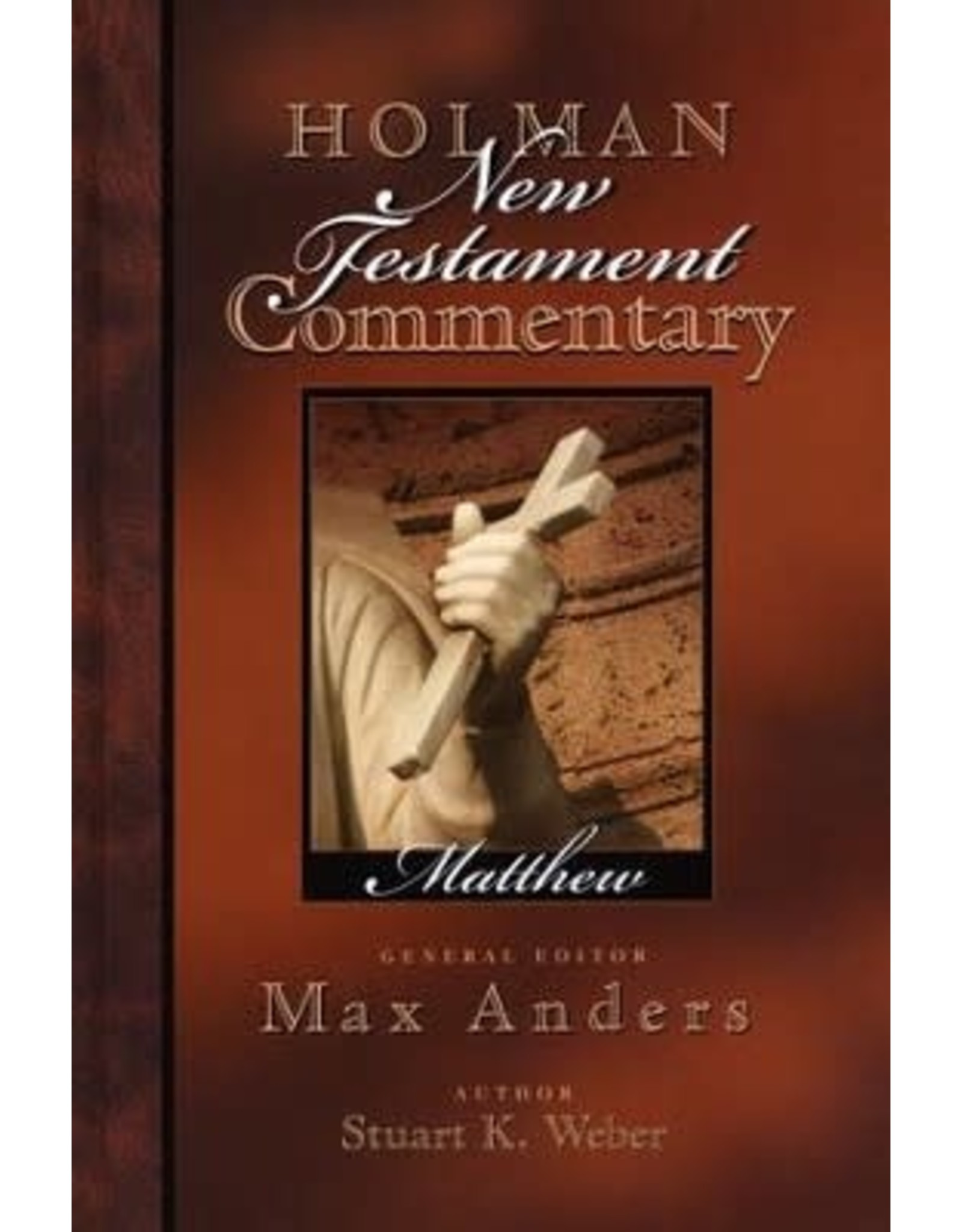 Anders Holman New Testament Commentary: Matthew