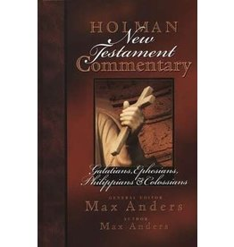 Anders Holman New Testament Commentary: Galatians, Ephesians, Philippians & Colossians