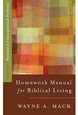 Mack Homework Manual for Biblical Living Vol. 1