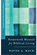 Mack Homework Manual for Biblical Living Vol. 2