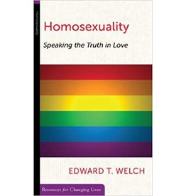 Welch Homosexuality: Speaking the truth in love