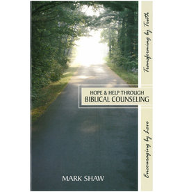 Shaw Hope and Help Through Biblical Counseling