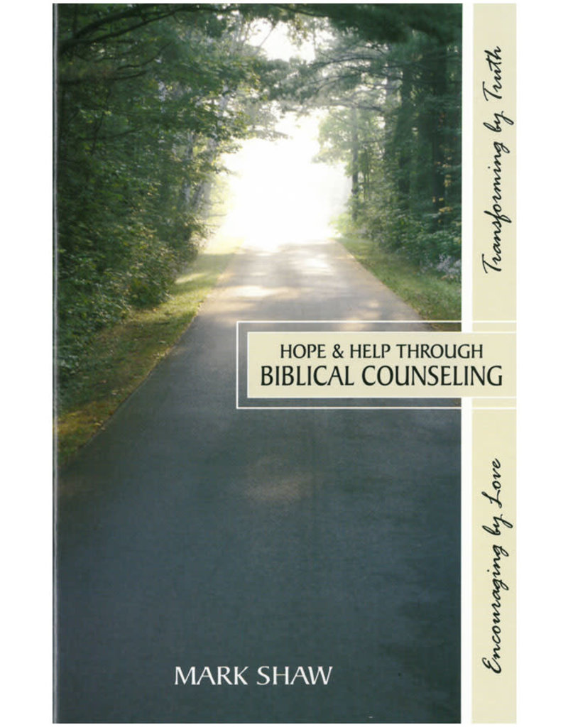 Shaw Hope and Help Through Biblical Counselling