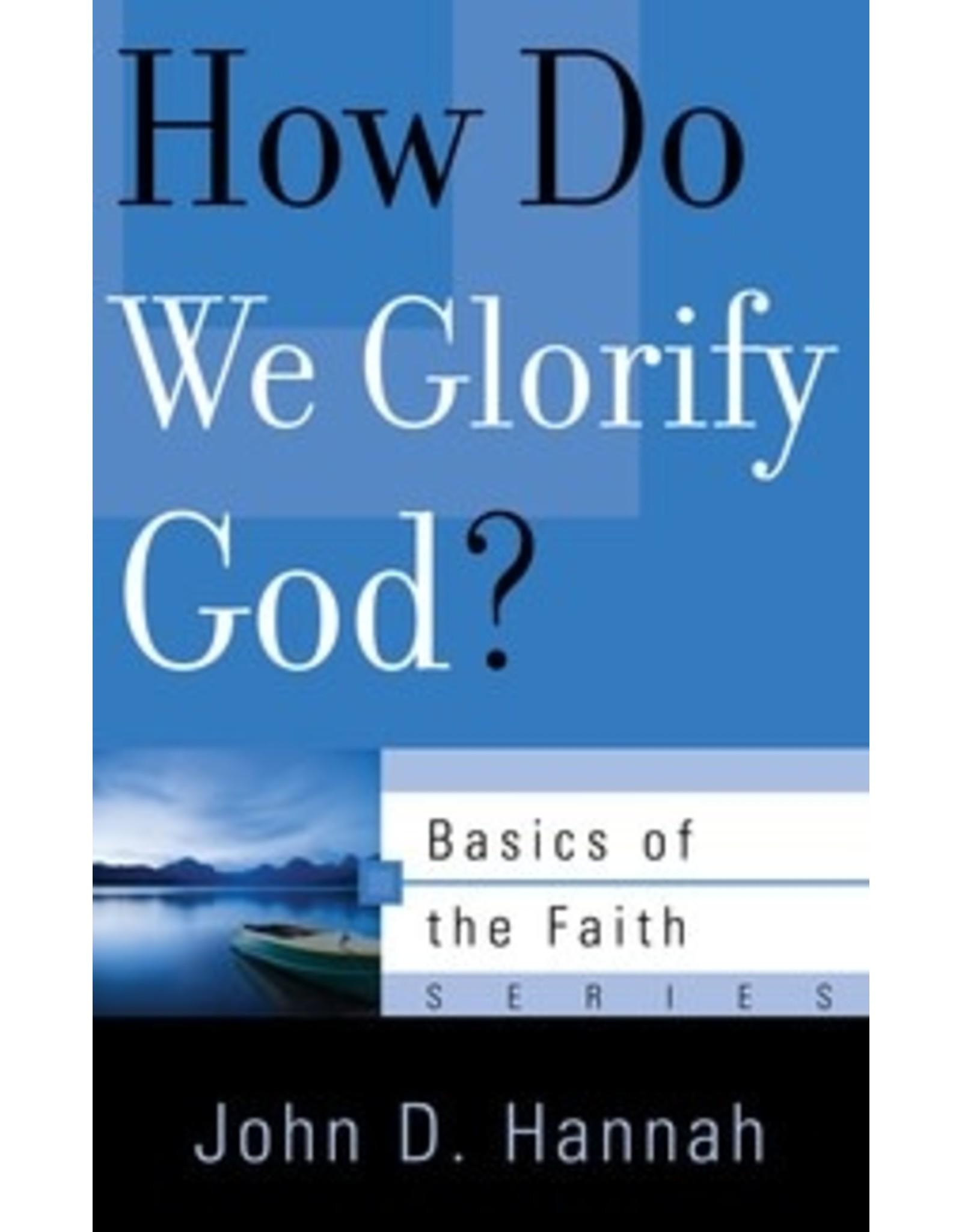 Hannah How Do We Glorify God?