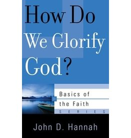 Hannah How Do We Glorify God?