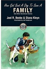 Beeke/Kleyn How God Sent A Dog to Save A Family