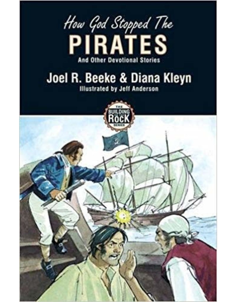 Beeke/Kleyn How God Stopped The Pirates
