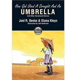 Beeke/Kleyn How God Used A Drought And An Umbrella