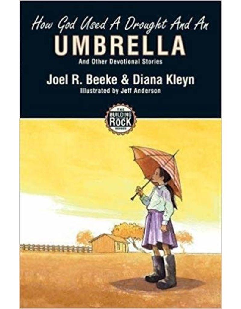 Beeke/Kleyn How God Used A Drought And An Umbrella