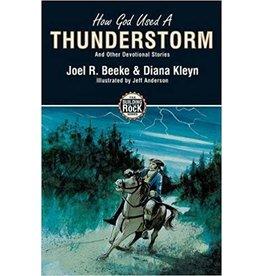 Beeke/Kleyn How God Used A Thunderstorm