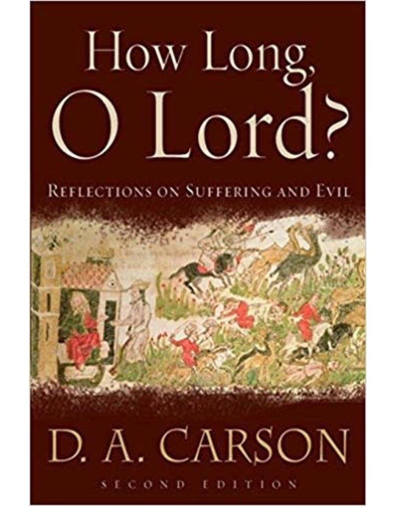 Carson How Long, O Lord?