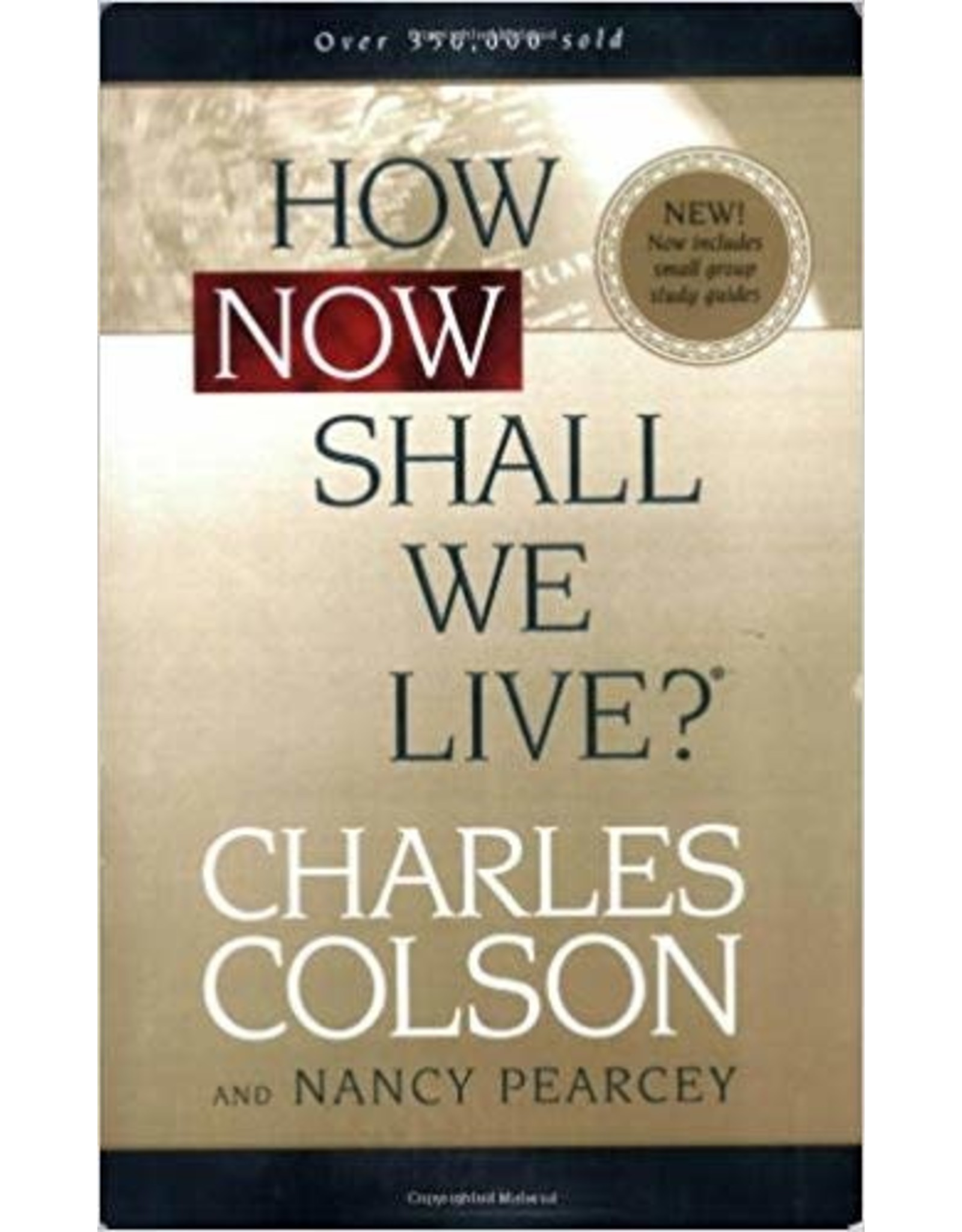 Colson How Now Shall We Live