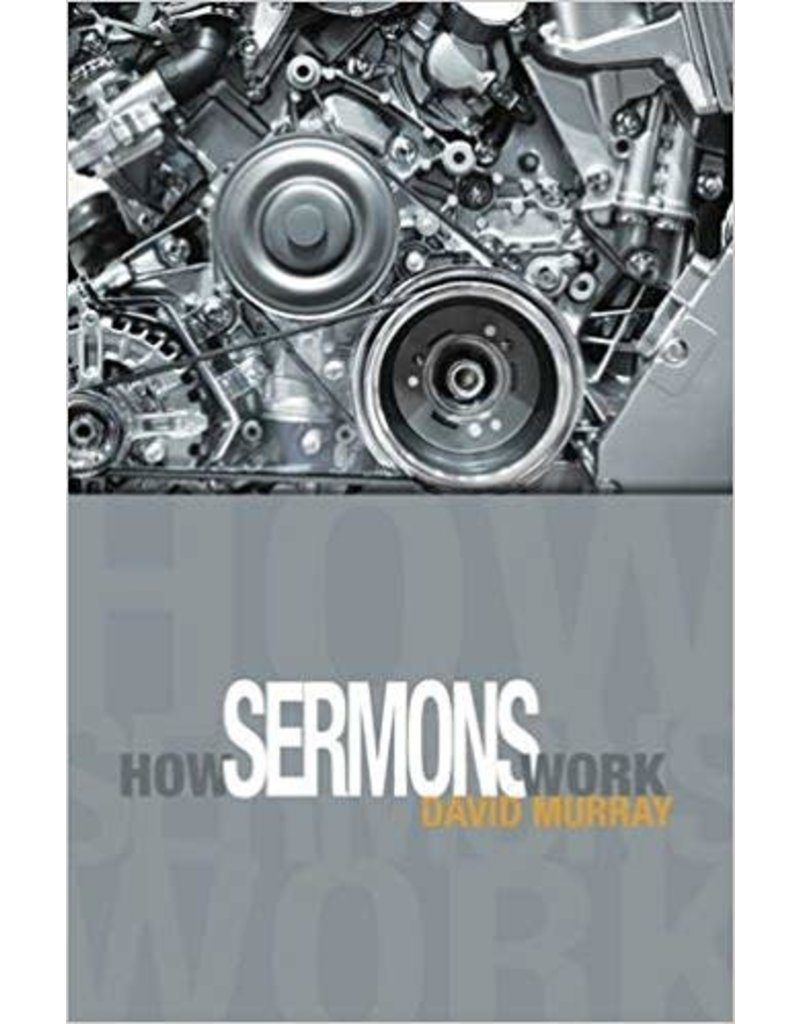 Murray How Sermons Work