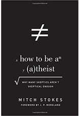 Stokes How to be an Atheist