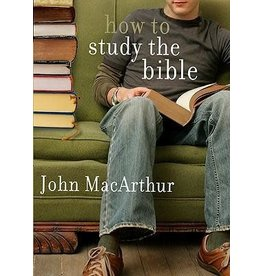 MacArthur How To Study the Bible