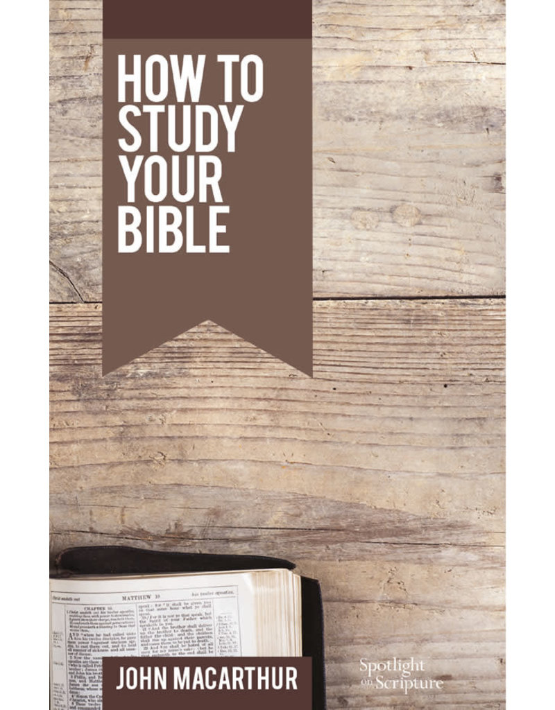 MacArthur How to Study Your Bible