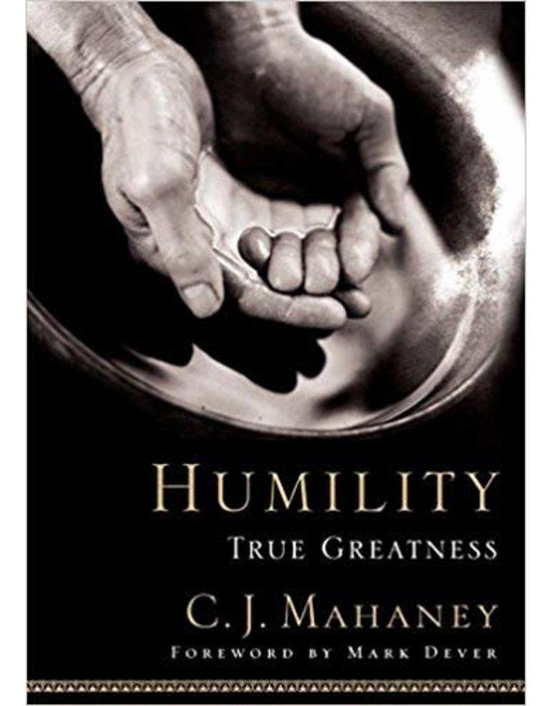 Mahaney Humility True Greatness