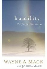 Mack Humility, The Forgotten Virtue