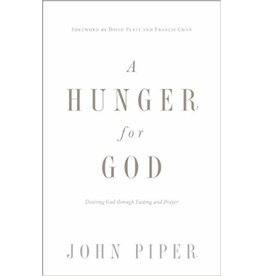 Piper A Hunger for God