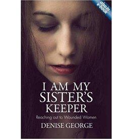 George I Am My Sisters Keeper