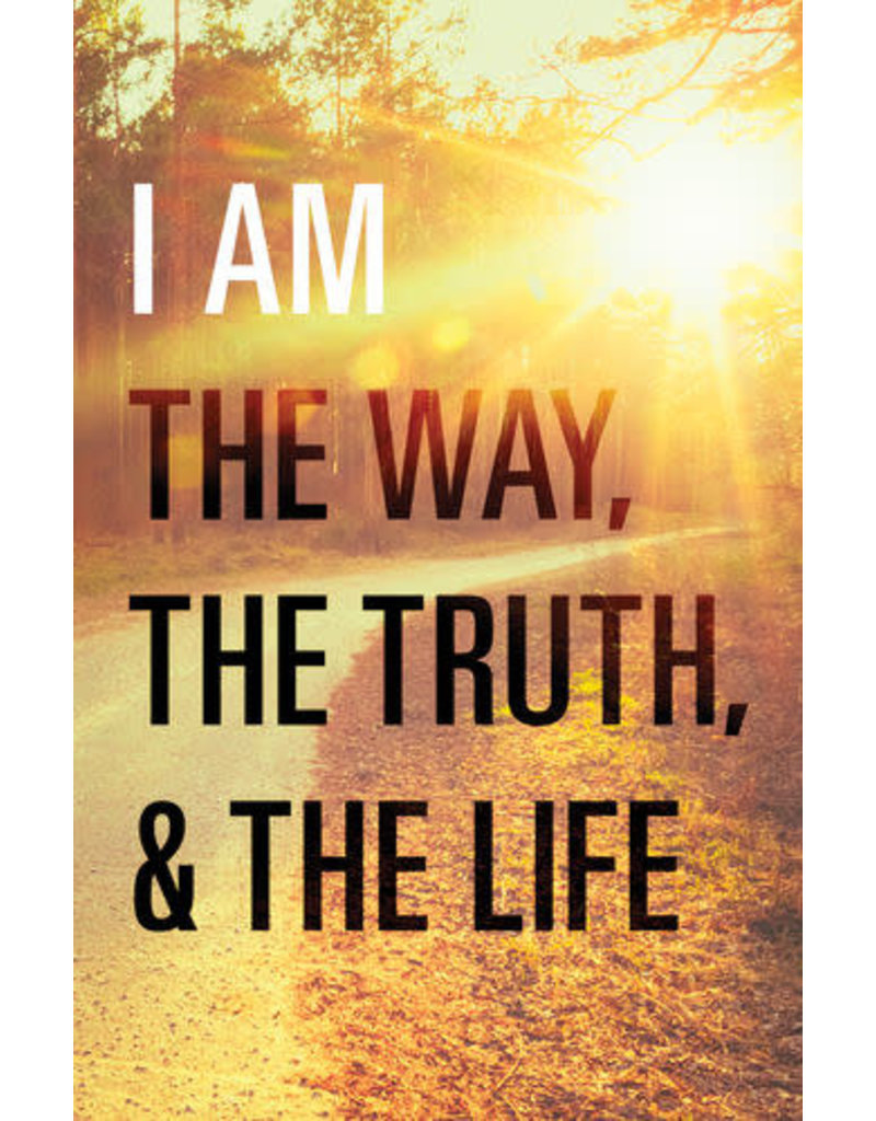 Graham I Am the Way, the Truth, the Life - 25 pack