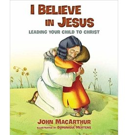 MacArthur I Believe in Jesus
