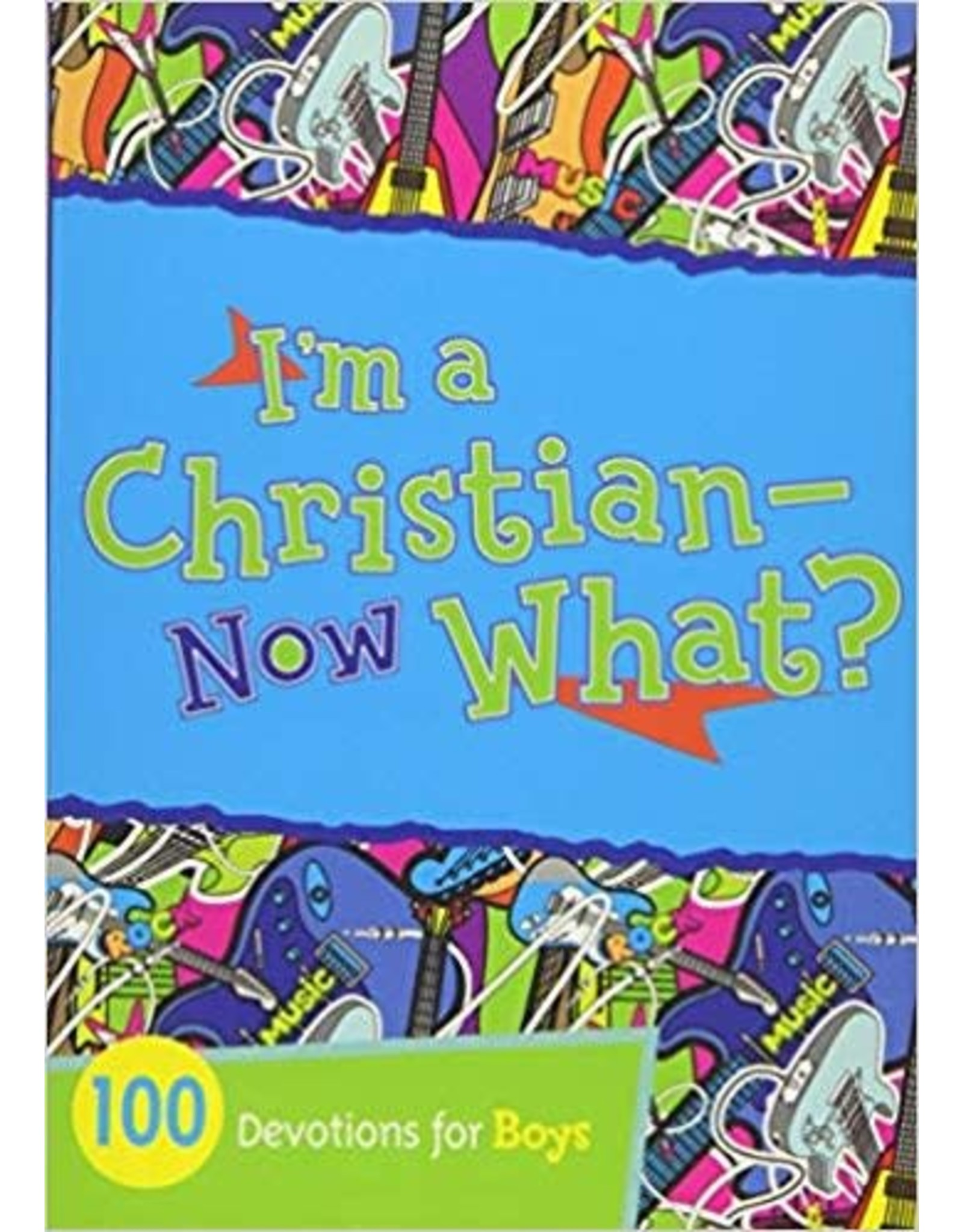 I'm a Christian-Now What? (Boys)