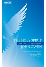 Owen Holy Spirit: His Gifts & Power