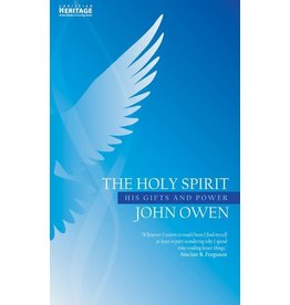 Owen Holy Spirit: His Gifts and Power