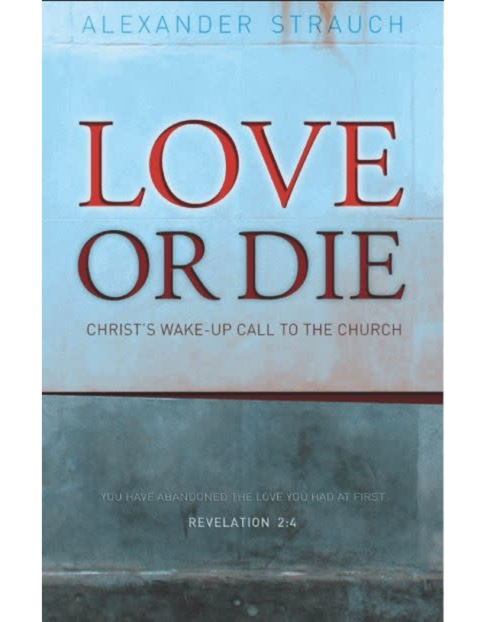 Strauch Love or Die