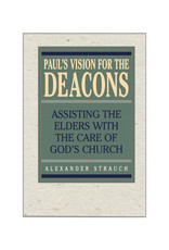 Strauch Paul's Vision for the Deacons