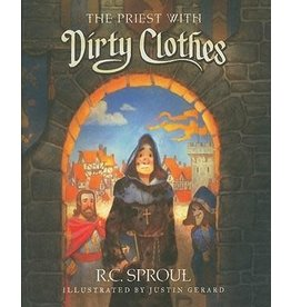 Sproul The Priest With Dirty Clothes