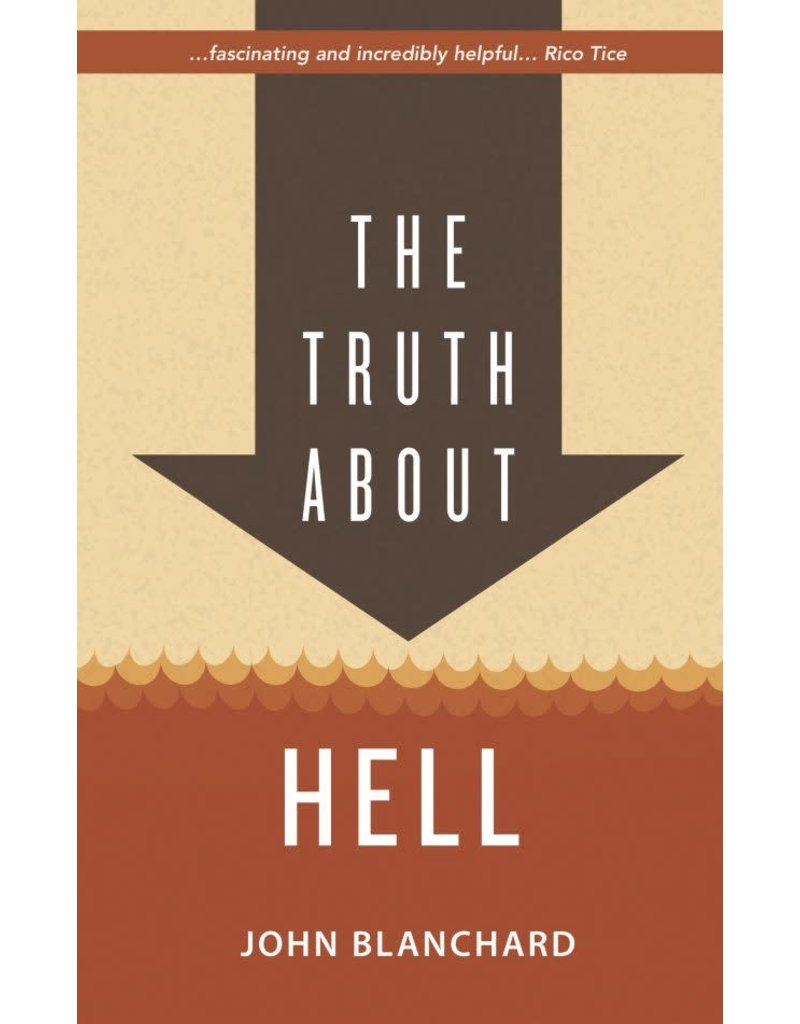 Blanchard Tfhe Truth About Hell