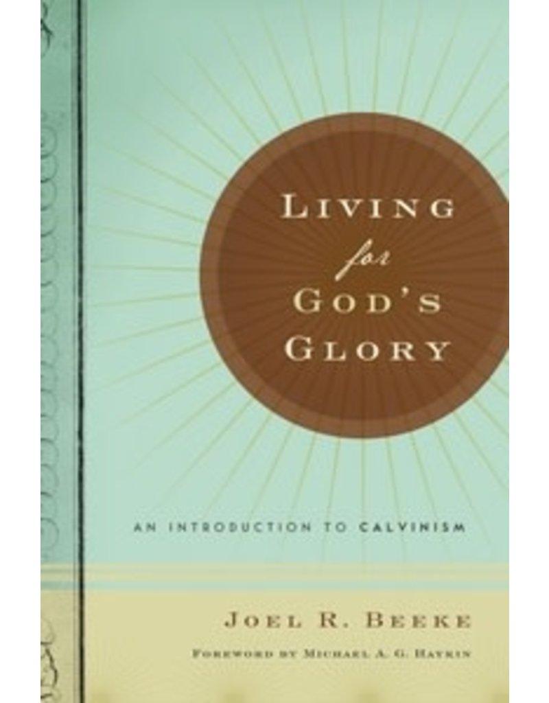 Beeke Living For God's Glory
