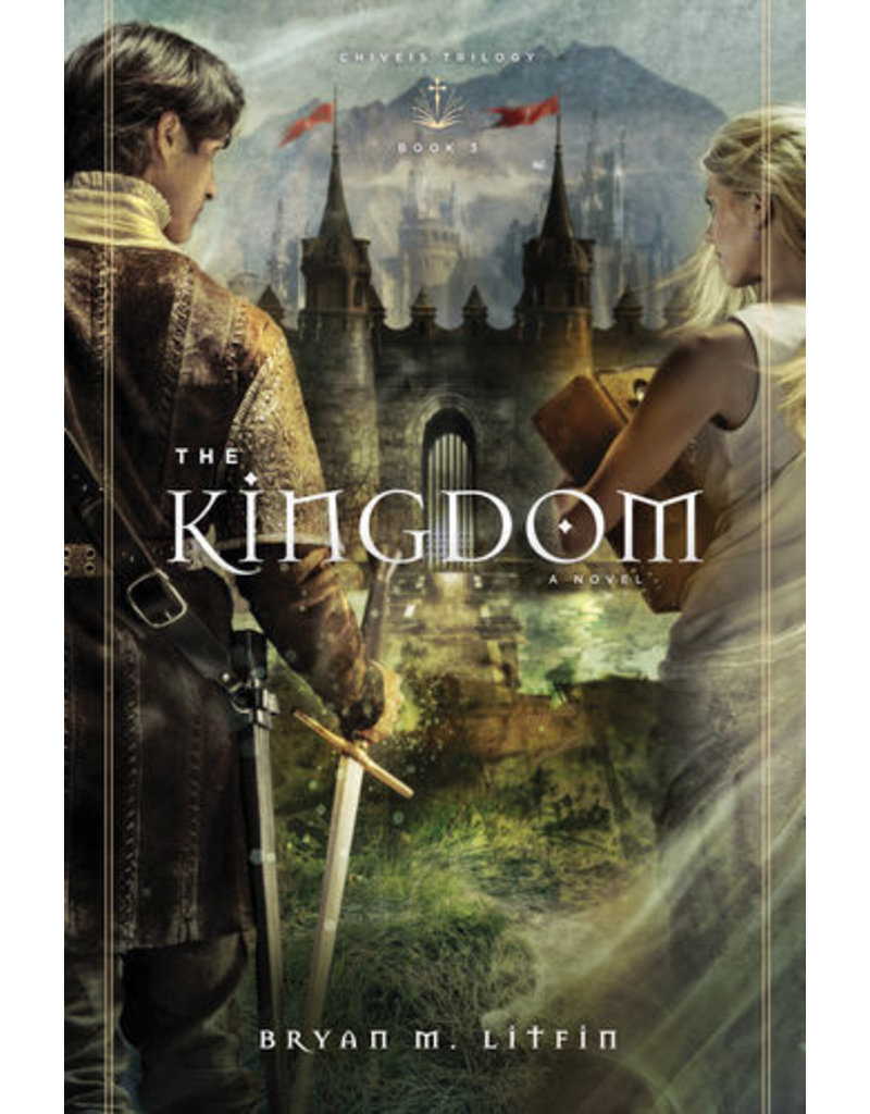 Litfin The Kingdom - Chiveis Trilogy, Book 3