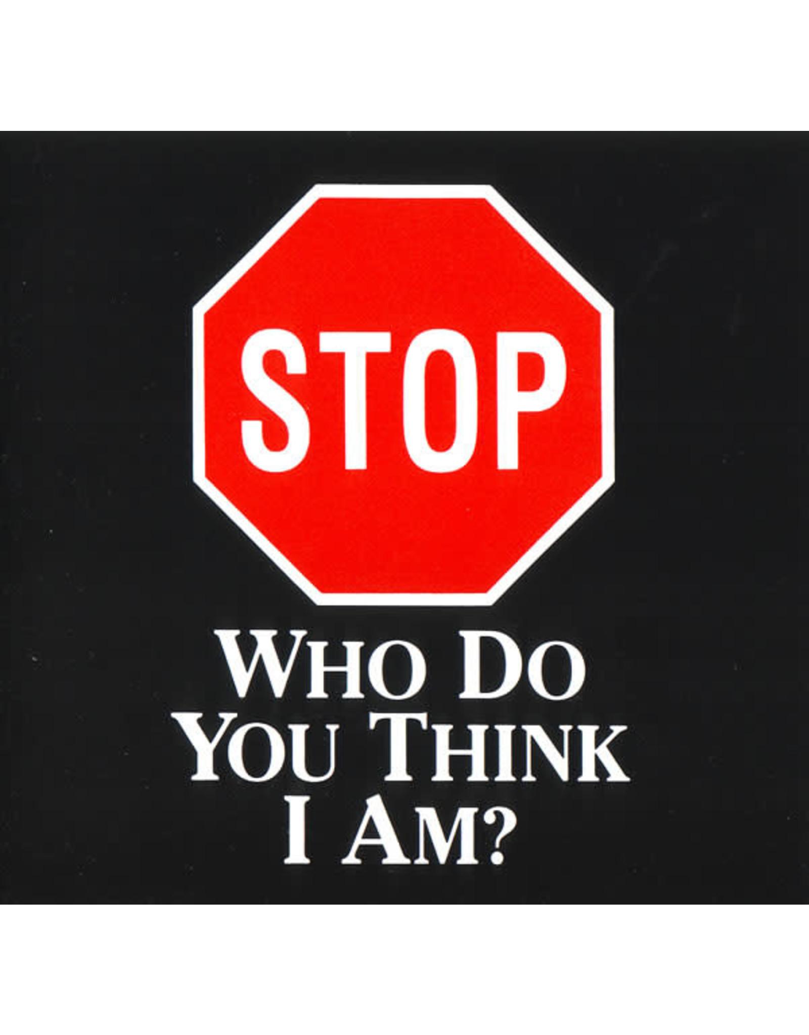 MacArthur Stop! Who Do You Think I Am?
