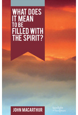MacArthur What does it mean to be filled with the Holy Spirit?